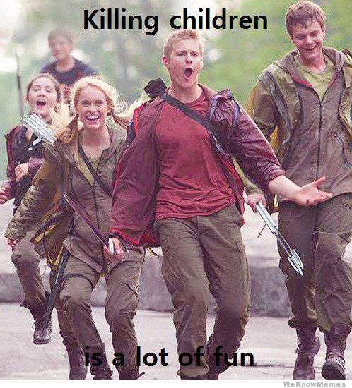 hunger-games-killing-children-is-a-lot-of-fun-meme