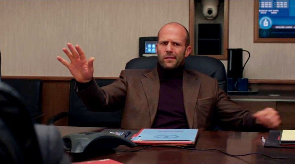 Jason Statham, turned up to 11.